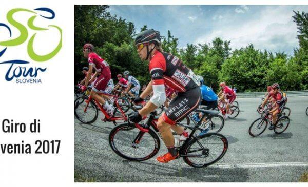 Giro di Slovenia 2017: tappe percorso e start list dell'edizione n. 24