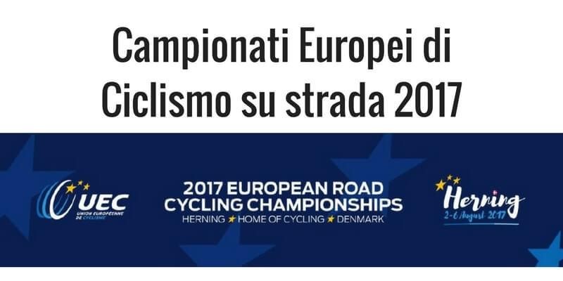 Europei Ciclismo Strada Herning 2017: programma e risultati della 1^ giornata