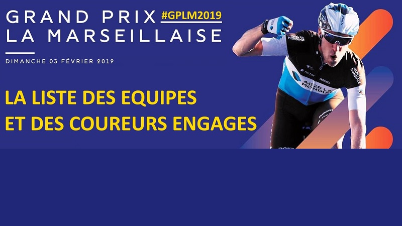 Grand Prix Cycliste la Marseillaise 2019: percorso altimetria e start list